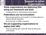 support to other organisations
