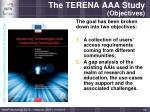 the terena aaa study objectives