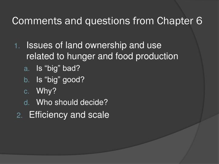 Comments and questions from Chapter 6