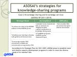 goal 2 knowledge sharing and knowledge services asosai sp 2011 2015