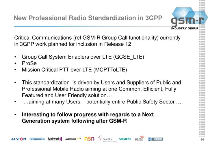 New Professional Radio Standardization in