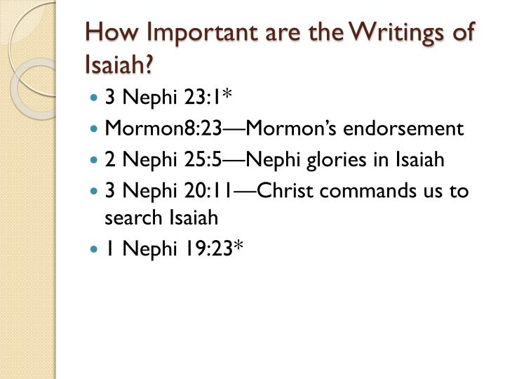 How important are the writings of isaiah