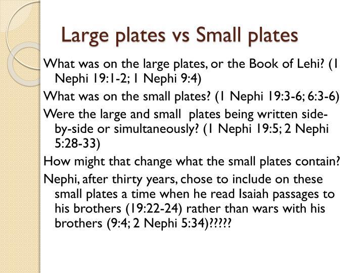 Large plates vs small plates