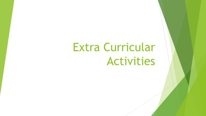 preferences in joining extra curricular activities Importance of extracurricular activities in kids importance of extracurricular activities in 2013 home children extra curricular health care healthy.