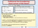 collisional line broadening short survey of the theory