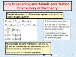 line broadening and atomic polarization brief survey of the theory