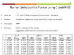 ranker selection for fusion using combmnz