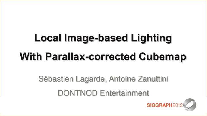 Local Image-based Lighting