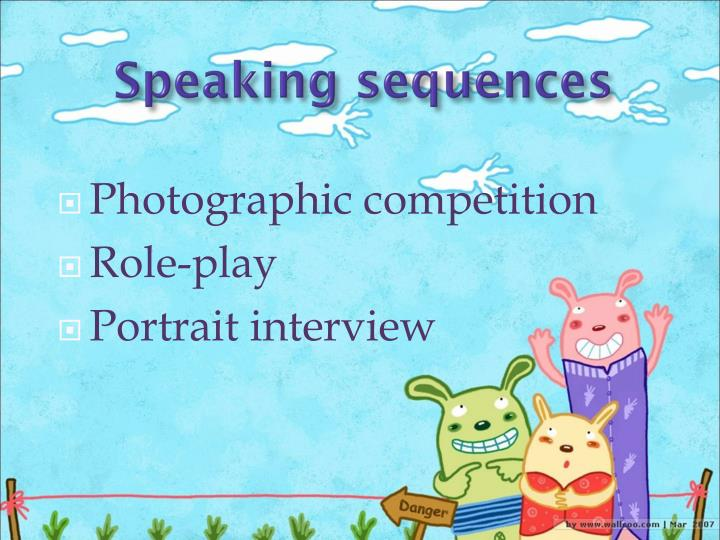 Speaking sequences