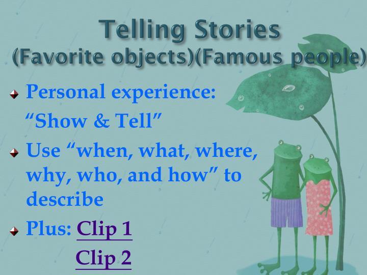 Telling Stories