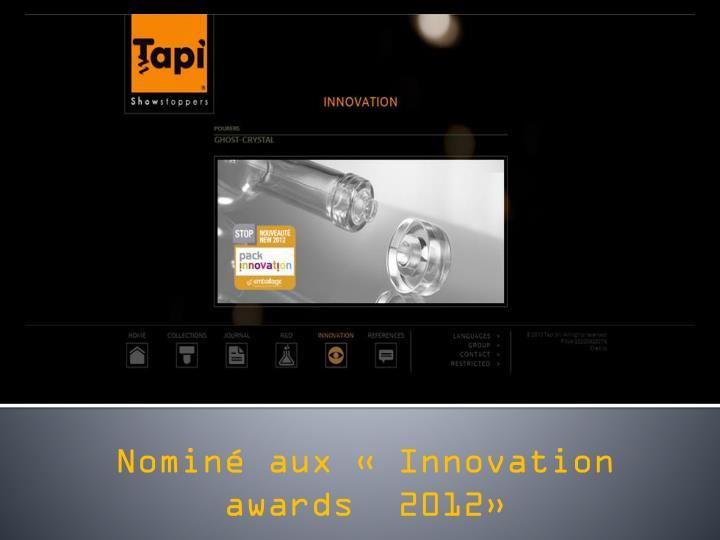 Nominé aux «Innovation