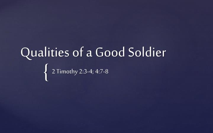 qualities of a good soldier