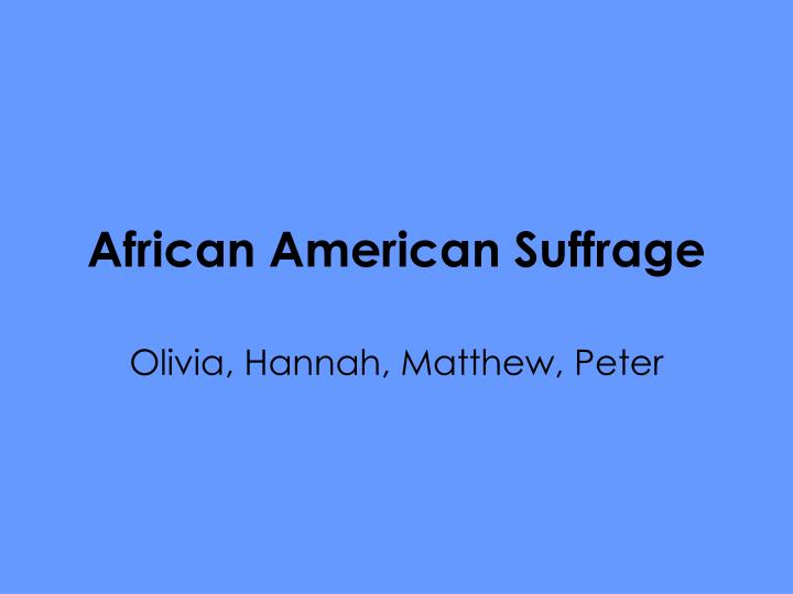 african american suffrage n.