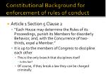 constitutional background for enforcement of rules of conduct