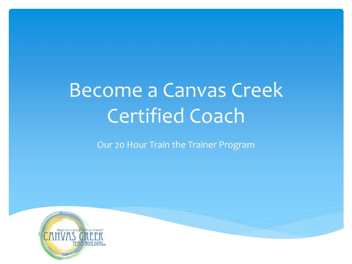 become a canvas creek certified coach n.