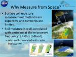 why measure from space