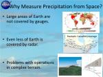 why measure precipitation from space
