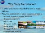 why study precipitation