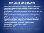 are your kids ready