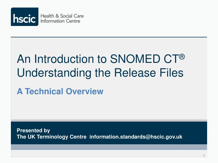 an introduction to snomed ct understanding the release files n.