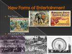 new forms of entertainment2