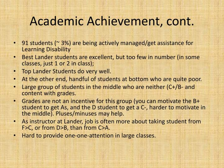 Academic Achievement, cont.