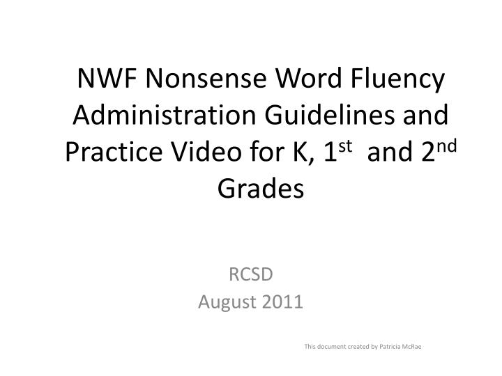 nwf nonsense word fluency administration guidelines and practice video for k 1 st and 2 nd grades n.