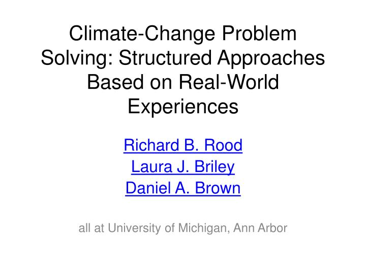 climate change problem solving structured approaches based on real world experiences n.