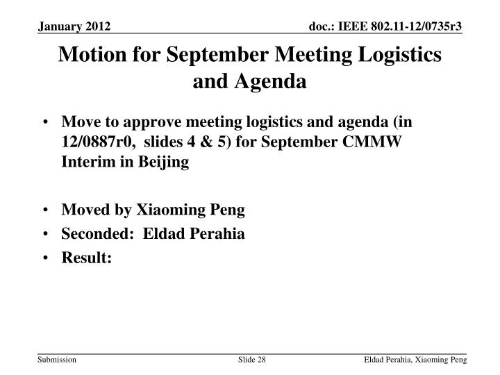 Motion for September Meeting Logistics and Agenda
