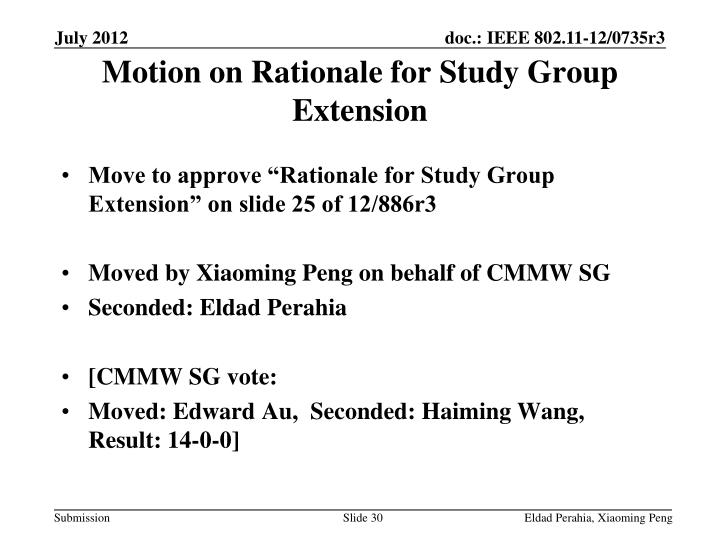 Motion on Rationale for Study Group Extension