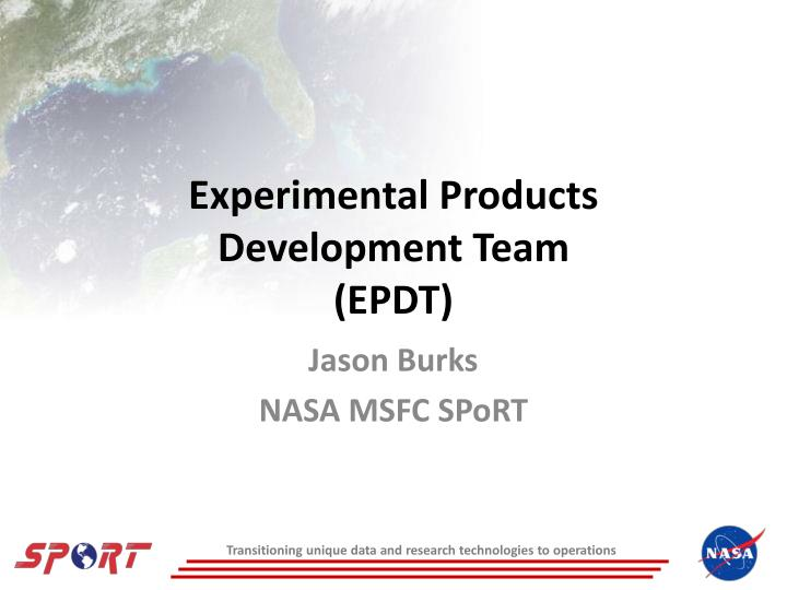 experimental products development team epdt n.
