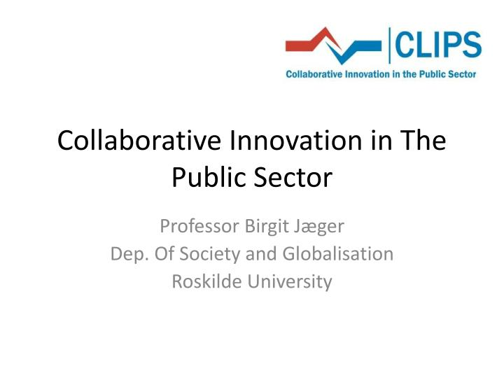 collaborative innovation in the public sector n.