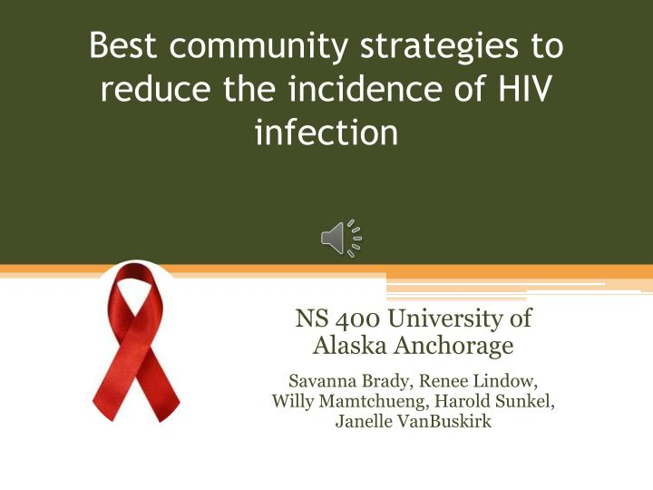 best community strategies to reduce the incidence of hiv infection n.