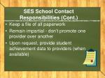ses school contact responsibilities cont