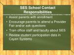 ses school contact responsibilities