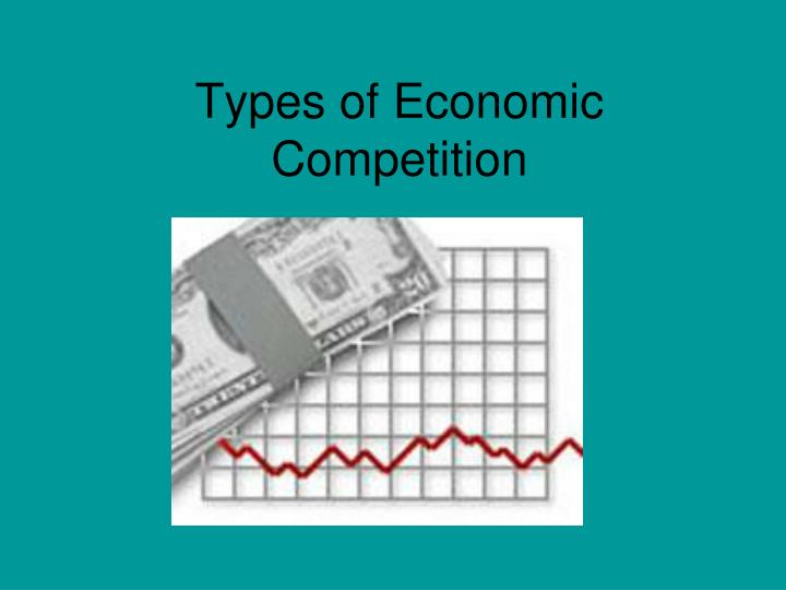 types of economic competition n.