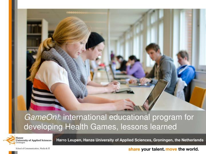 Gameon international educational program for developing health games lessons learned