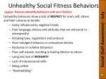 unhealthy social fitness behaviors