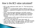how is the bc5 value calculated