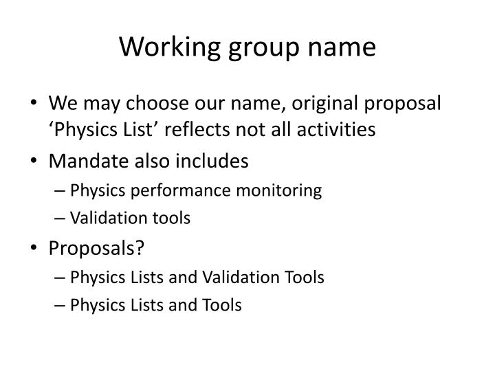 Working group name