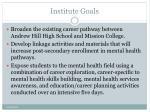 institute goals