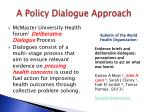 a policy dialogue approach