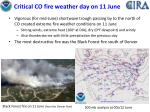critical co fire weather day on 11 june