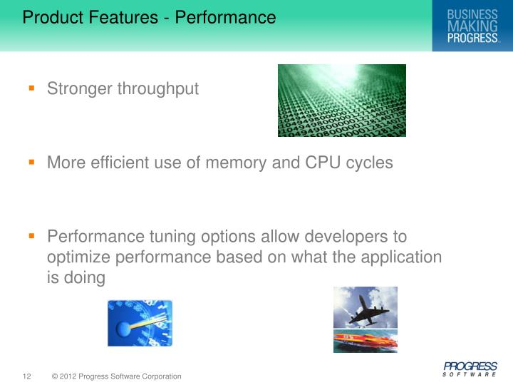 Product Features - Performance