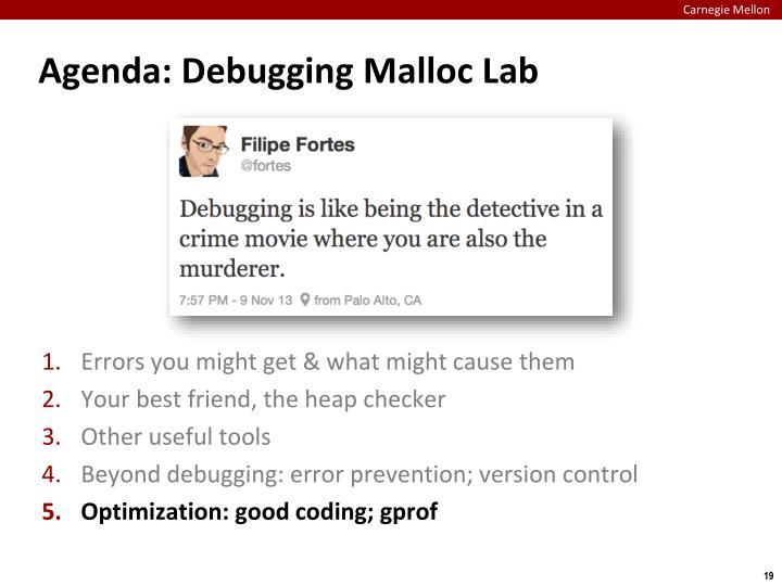 Agenda: Debugging