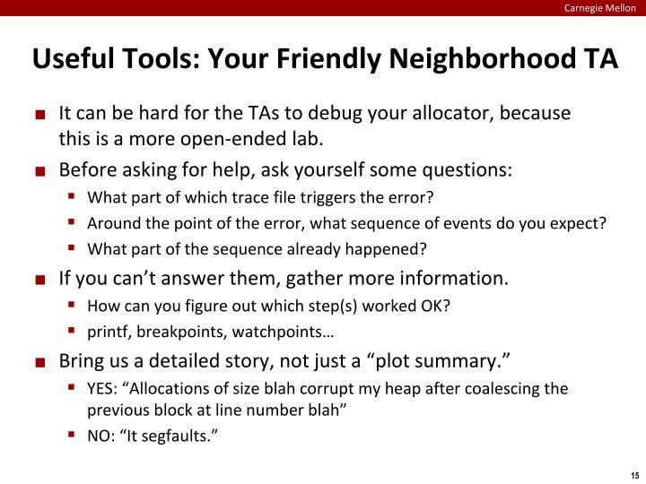 Useful Tools: Your Friendly Neighborhood TA