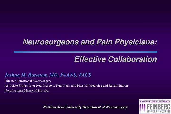 neurosurgeons and pain physicians effective collaboration n.