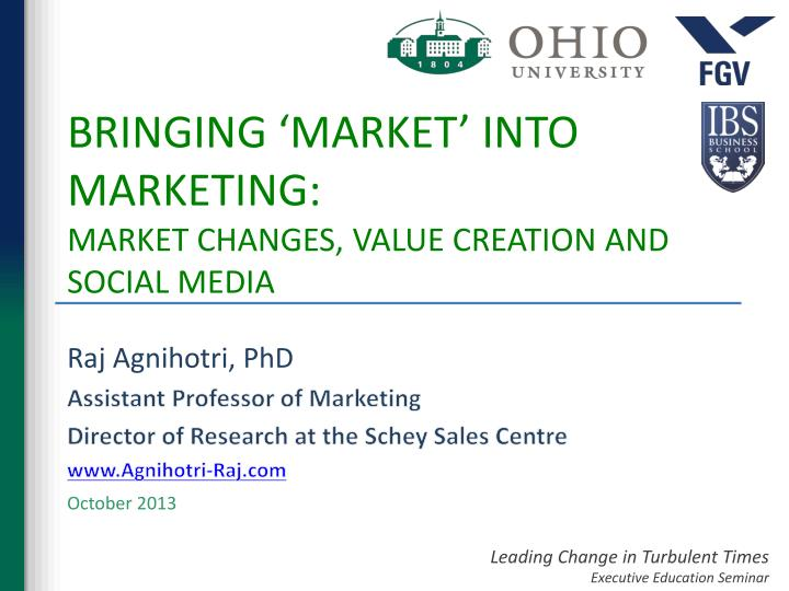 bringing market into marketing market changes value creation and social media n.