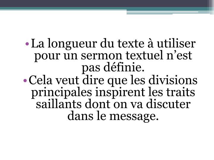 La longueur du texte à utiliser pour un sermon textuel n'est pas définie.