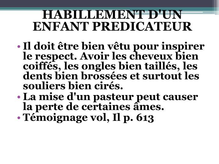 HABILLEMENT D'UN ENFANT PREDICATEUR
